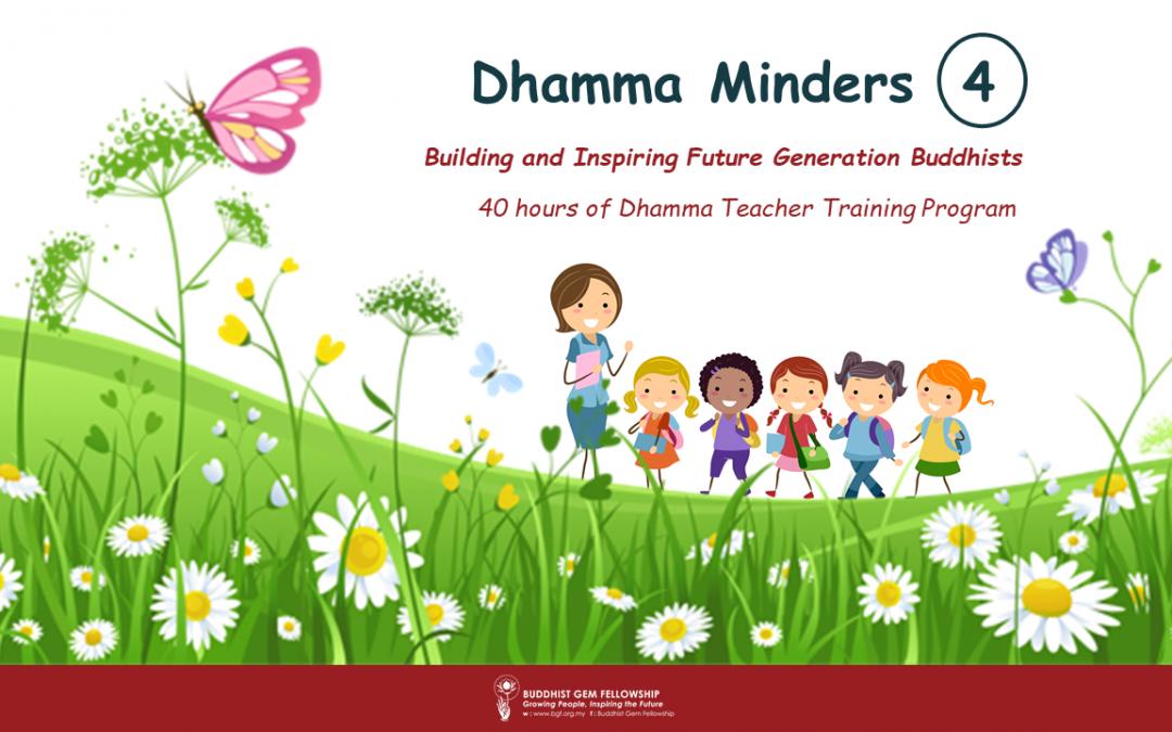 Dhamma Minders 4