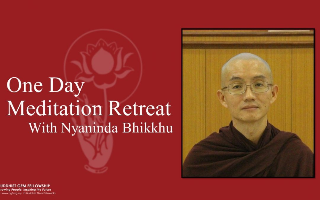 One Day Meditation Retreat  With Nyaninda Bhikkhu