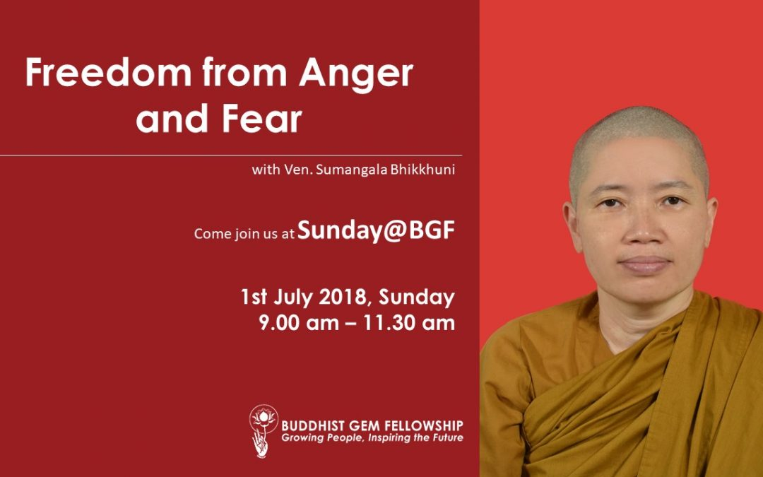 Freedom from Anger and Fear, a talk with Venerable Sumangala Bhikkuni