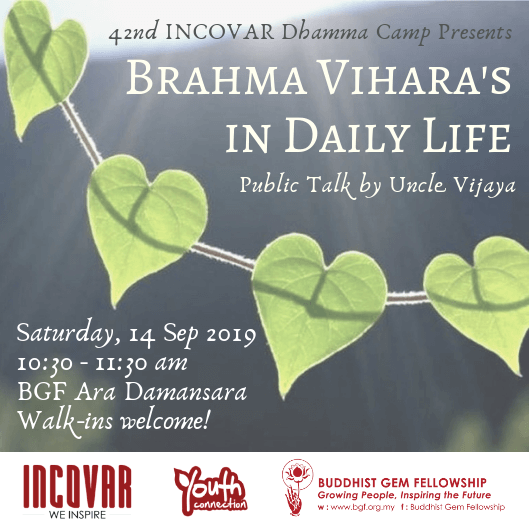 42IDC Public Talk – Brahma Vihara in Daily Life by Uncle Vijaya
