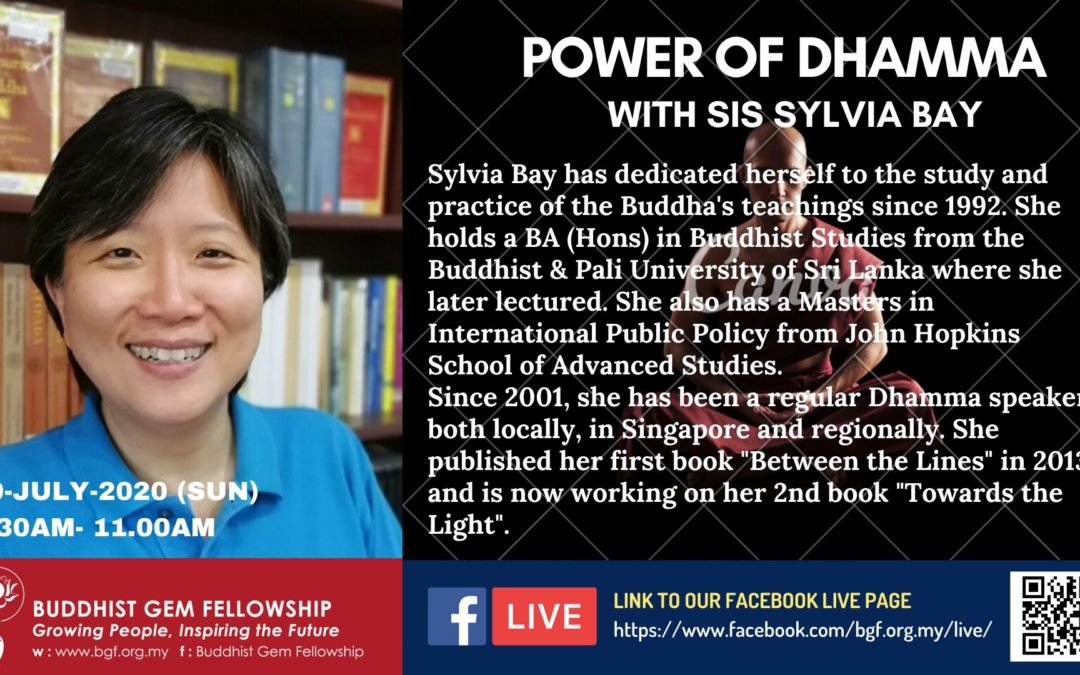 Sunday@BGF Online – Power of Dhamma with Sister Sylvia Bay