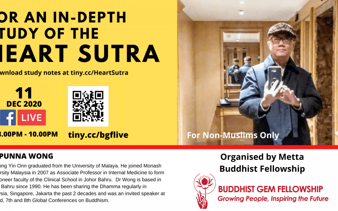Heart Sutta – An In-Depth Study with Dr. Punna Wong